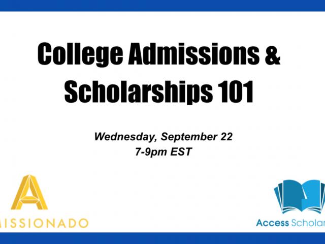 Virtual Event Recap: College Admissions & Scholarships 101